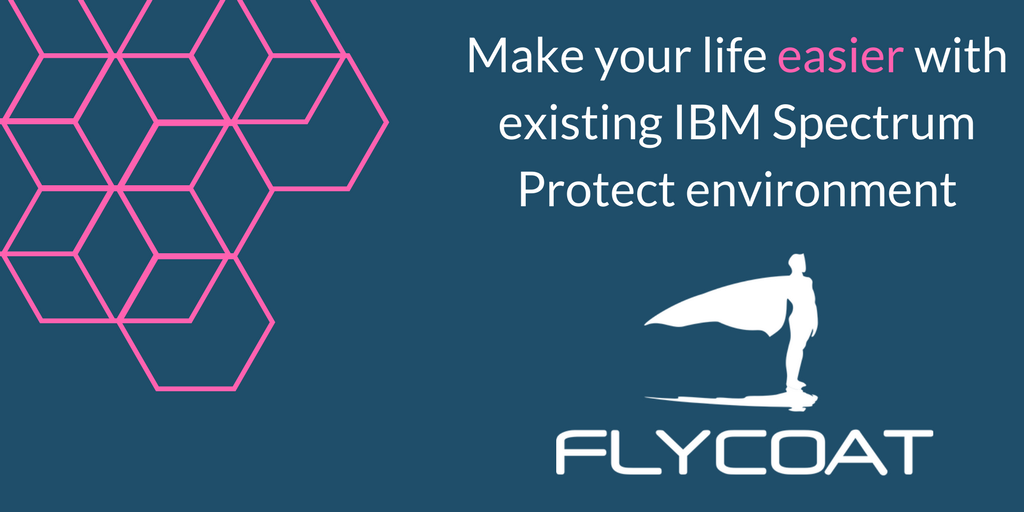 It's about time to take control of your IBM TSM / Spectrum Protect